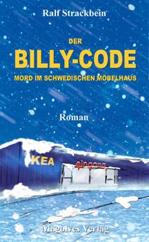 Der Billy-Code - Mord im schwedischen Möbelhaus - Ralf Strackbein