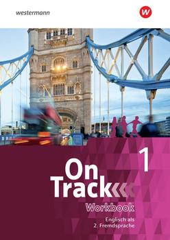 On Track / On Track - Ausgabe für Englisch als 2. Fremdsprache an Gymnasien. Englisch als 2. Fremdsprache an Gymnasien / Arbeitsheft 1 [Taschenbuch]