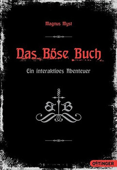 Das Böse Buch: Ein interaktives Abenteuer - Magnus Myst [Taschenbuch]