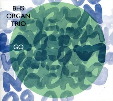 Bhs Organ Trio - Go
