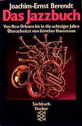 Das Jazzbuch - Joachim-Ernst Berendt