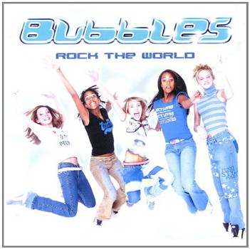 Bubbles - Rock the World