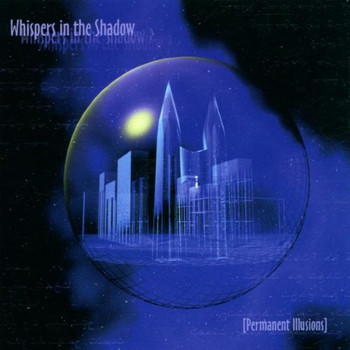 Whispers in the Shadow - Permanent Illusions