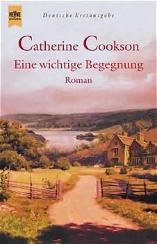 Eine wichtige Begegnung. - Catherine Cookson