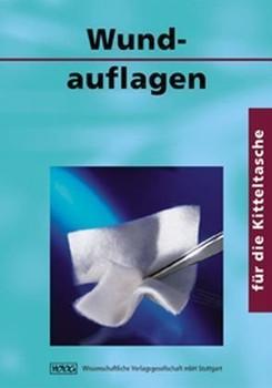 Wundauflagen für die Kitteltasche - Anette Vasel-Biergans [2. Auflage 2006]