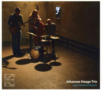 Johannes Haage Trio - Plays Marlene Dietrich
