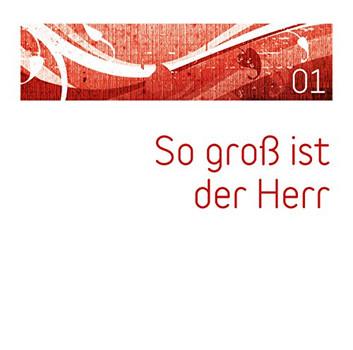 Various - So groß ist der Herr, Vol.1