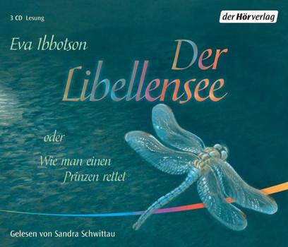 Der Libellensee: Oder Wie man einen Prinzen rettet - Eva Ibbotson