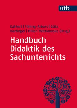 Handbuch Didaktik des Sachunterrichts - Joachim Kahlert (Hg.)