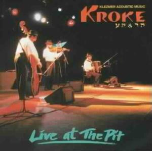 Kroke - Live at the Pit