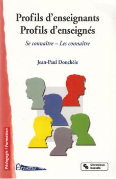 Profils d'enseignants / Profils d'enseignés: Se connaître - Les connaître - Jean-Paul Donckèle [Taschenbuch]