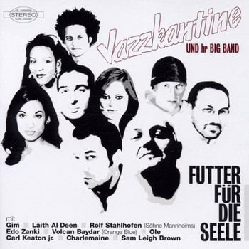 Jazzkantine - Futter für die Seele
