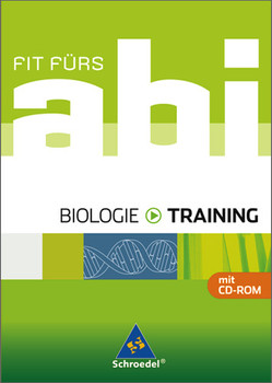 Fit fürs Abi - Ausgabe 2006: Fit fürs Abi - Training. Biologie - Margareta Hillesheim