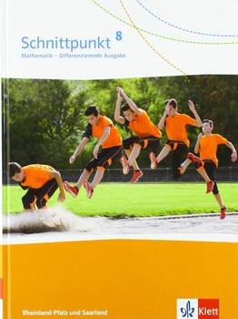 Schnittpunkt Mathematik 8. Differenzierende Ausgabe Rheinland-Pfalz und Saarland. Schülerbuch Klasse 8 [Gebundene Ausgabe]