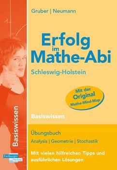 Erfolg im Mathe-Abi Schleswig-Holstein Basiswissen - Helmut Gruber  [Taschenbuch]