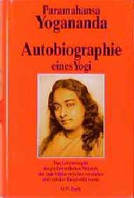 Autobiographie eines Yogi - Paramahansa Yogananda