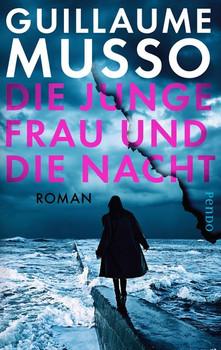 Die junge Frau und die Nacht. Roman - Guillaume Musso  [Taschenbuch]