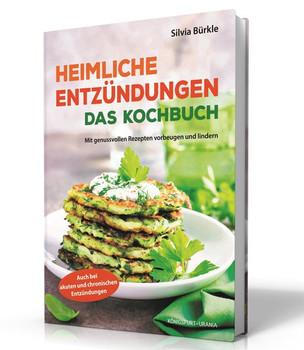 Das Anti-Entzündungs-Kochbuch. Entzündungen vorbeugen und lindern - Silvia Bürkle  [Taschenbuch]