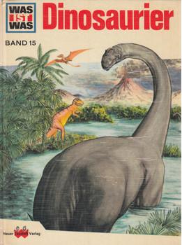 Was ist Was: Band 15 - Dinosaurier [Gebundene Ausgabe]