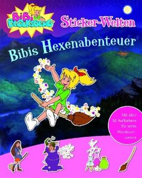 Bibi Blocksberg Bibis Hexenabenteuer Sticker Welten Mit über 50 Mehrfach Verwendbaren Stickern Für Sechs Abenteuerszenen Bornstädt Matthias Von