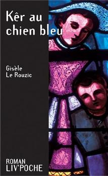 Kêr au chien bleu (Liv'Poche) - Le Rouzic, Gisèle