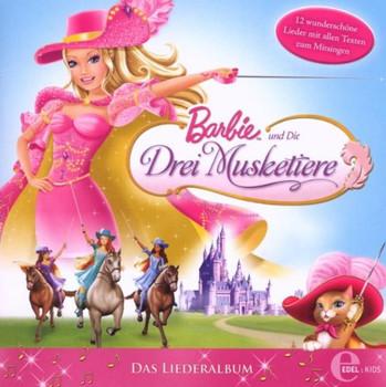 Barbie und die Drei Musketiere - Musketiere-das Liederalbum Zum Film
