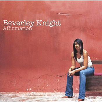 Beverley Knight - Affirmation