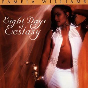 Pamela Williams - Eight Days of Ecstasy