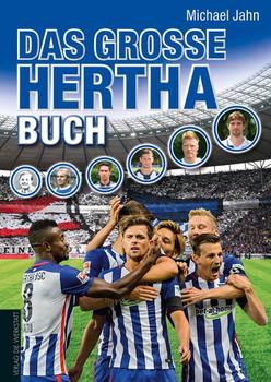 Das große Hertha-Buch - Michael Jahn  [Gebundene Ausgabe]