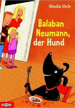 Balaban Neumann, der Hund - Sheila Och
