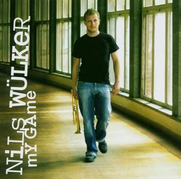 Nils Wülker - My Game