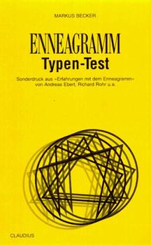 Enneagramm-Typen-Test. Sonderdruck aus 'Erfahrungen mit dem Enneagramm' - Markus Becker