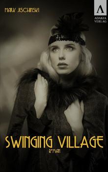 Swinging Village - Mark Jischinski  [Taschenbuch]
