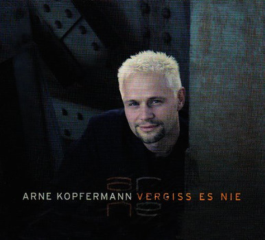 Arne Kopfermann - Playback-CD Vergiss Es Nie