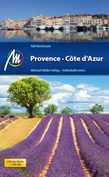 Provence & Côte d'Azur: Reiseführer mit vielen praktischen Tipps - Nestmeyer, Ralf