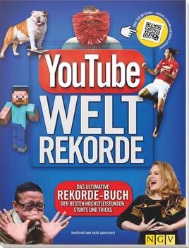 YouTube Weltrekorde. Das ultimative Rekorde-Buch der besten Höchstleistungen, Stunts und Tricks - Adrian Besley [Taschenbuch]