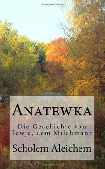 Anatewka - Aleichem, Scholem
