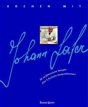 Kochen mit Johann Lafer - Johann Lafer