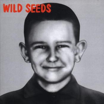Wild Seeds - Brave,Clean & Reverent