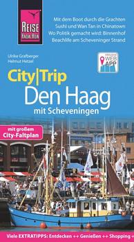 Reise Know-How CityTrip Den Haag mit Scheveningen. Reiseführer mit Stadtplan und kostenloser Web-App - Ulrike Grafberger  [Taschenbuch]