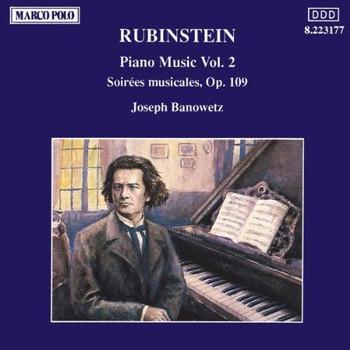 Joseph Banowetz - RUBINSTEIN: Soirees Musicales, Op. 109