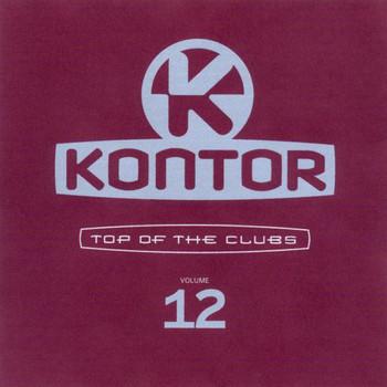 Various - Kontor - Top of the Clubs Vol. 12