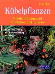 Kübelpflanzen - Peter Klock