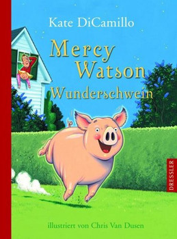 Mercy Watson - Wunderschwein - Kate DiCamillo