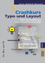 Crashkurs Typo und Layout - Cyrus D. Khazaeli