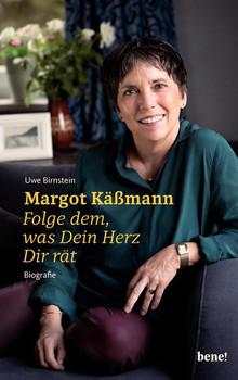 Margot Käßmann. Folge dem, was Dein Herz Dir rät - Uwe Birnstein  [Gebundene Ausgabe]