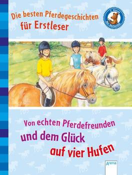 Die besten Pferdegeschichten für Erstleser. Von echten Pferdefreunden und dem Glück auf vier Hufen: - Volkmar Röhrig  [Gebundene Ausgabe]