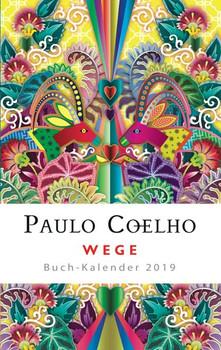 Wege – Buch-Kalender 2019 - Paulo Coelho  [Gebundene Ausgabe]