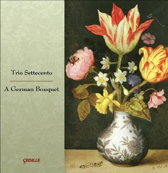 Trio Settecento - A German Bouquet
