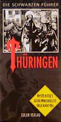 Die Schwarzen Führer, Thüringen - Rainer Hohberg